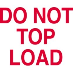 3'' x 5'' - ''Do Not Top Load'' Labels - 500 per roll